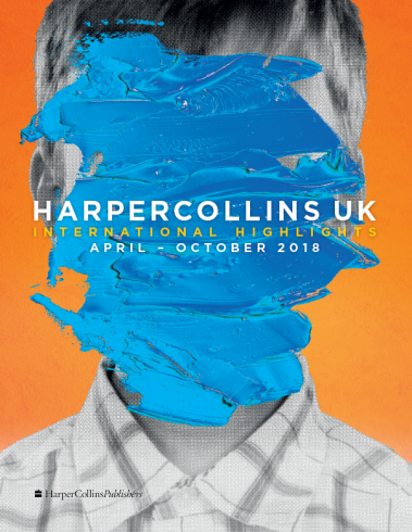 HarperCollins UK: International Highlights catalogue: April 2018 - October 2018